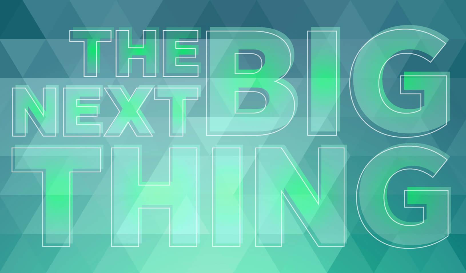 nextbigthing-1630_1